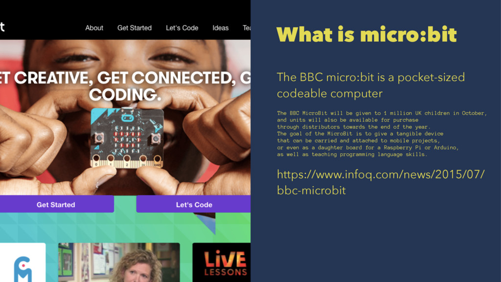 What is micro:bit The BBC micro:bit is a pocket...