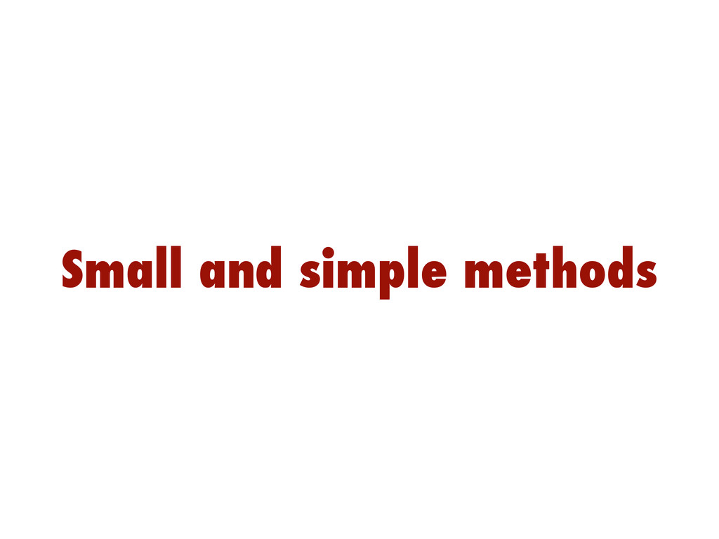 Small and simple methods
