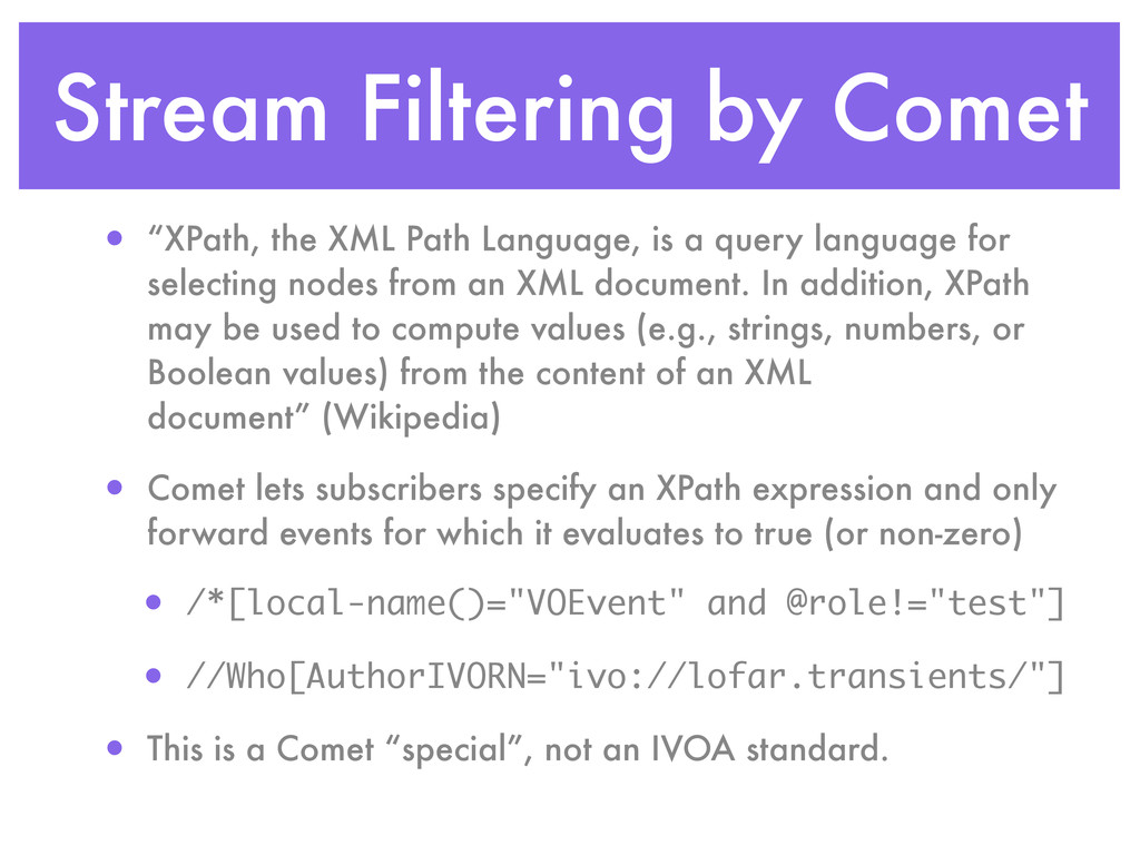 "Stream Filtering by Comet • ""XPath, the XML Pat..."