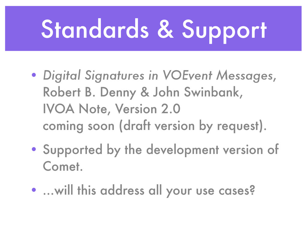 Standards & Support • Digital Signatures in VOE...