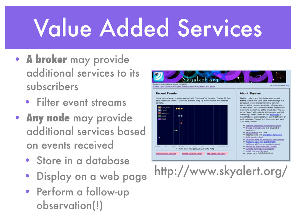 Value Added Services • A broker may provide add...