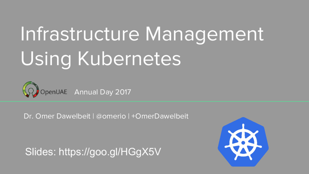 Infrastructure Management Using Kubernetes Dr. ...