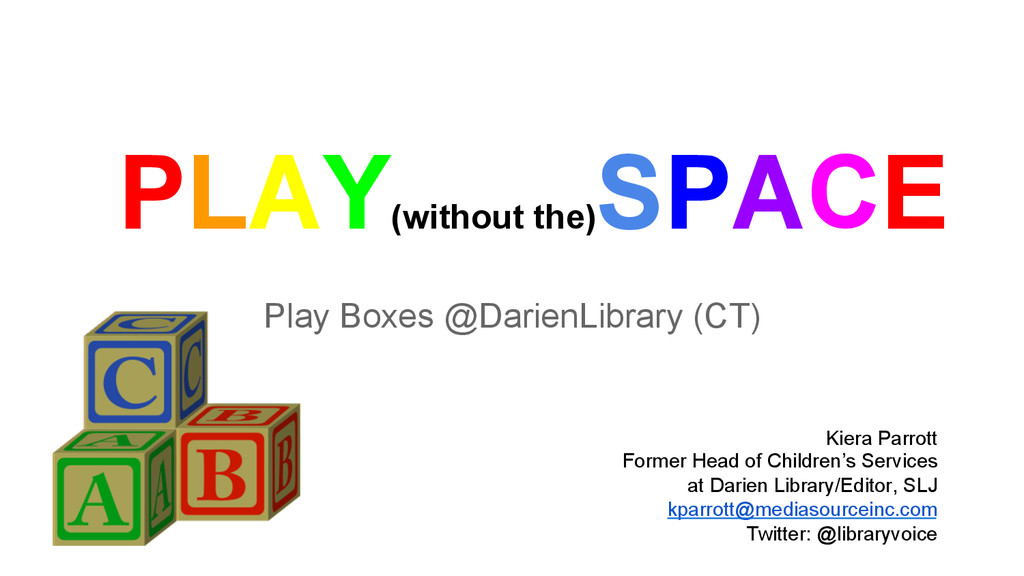 PLAY(without the) SPACE Play Boxes @DarienLibra...