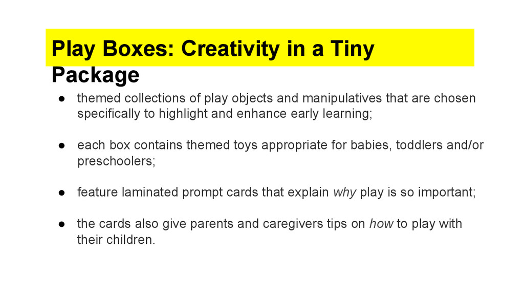 Play Boxes: Creativity in a Tiny Package ● the...