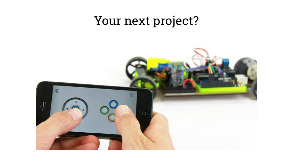Your next project?