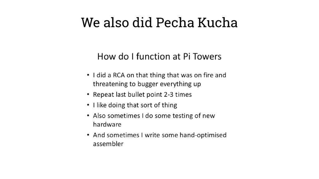 We also did Pecha Kucha