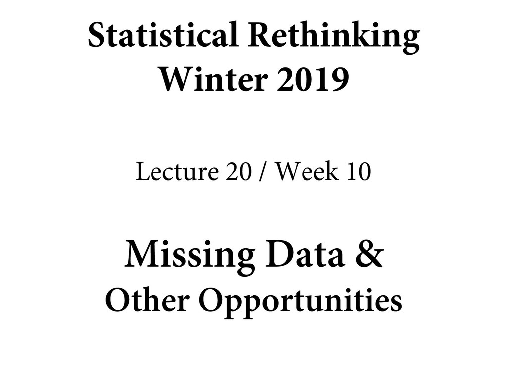 Missing Data & Other Opportunities Statistical ...