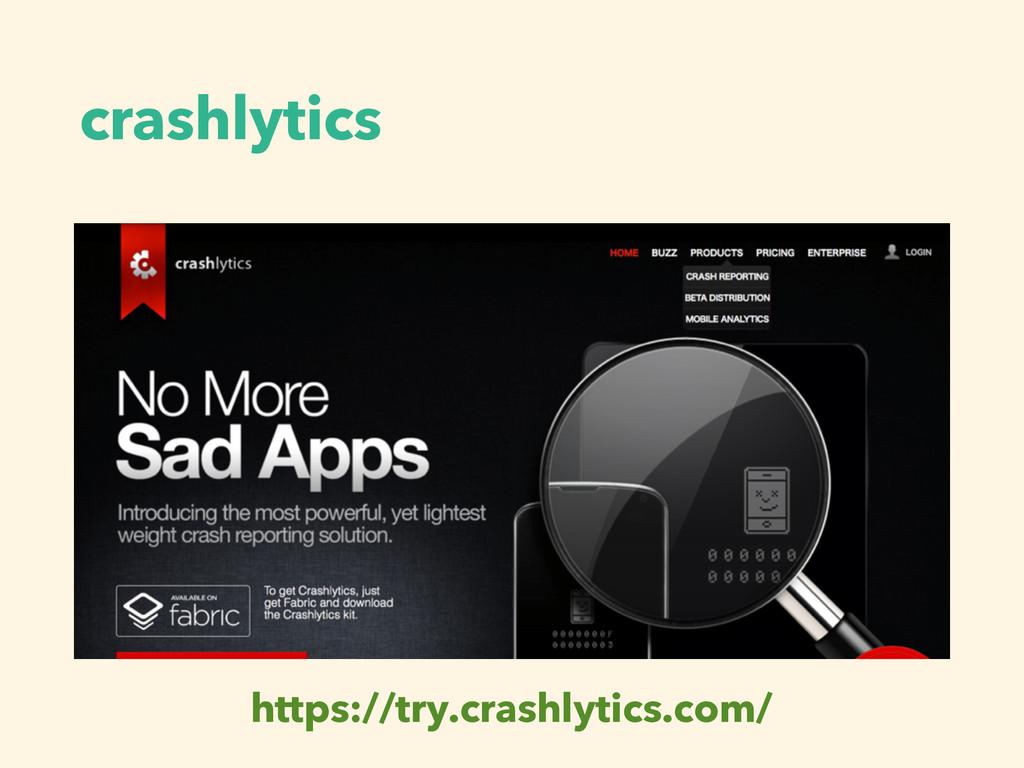 crashlytics https://try.crashlytics.com/