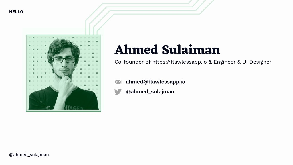 Ahmed Sulaiman Co-founder of https://flawlessapp...