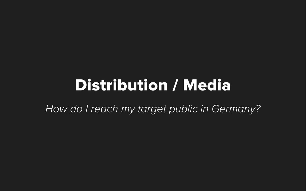 How do I reach my target public in Germany? Dis...