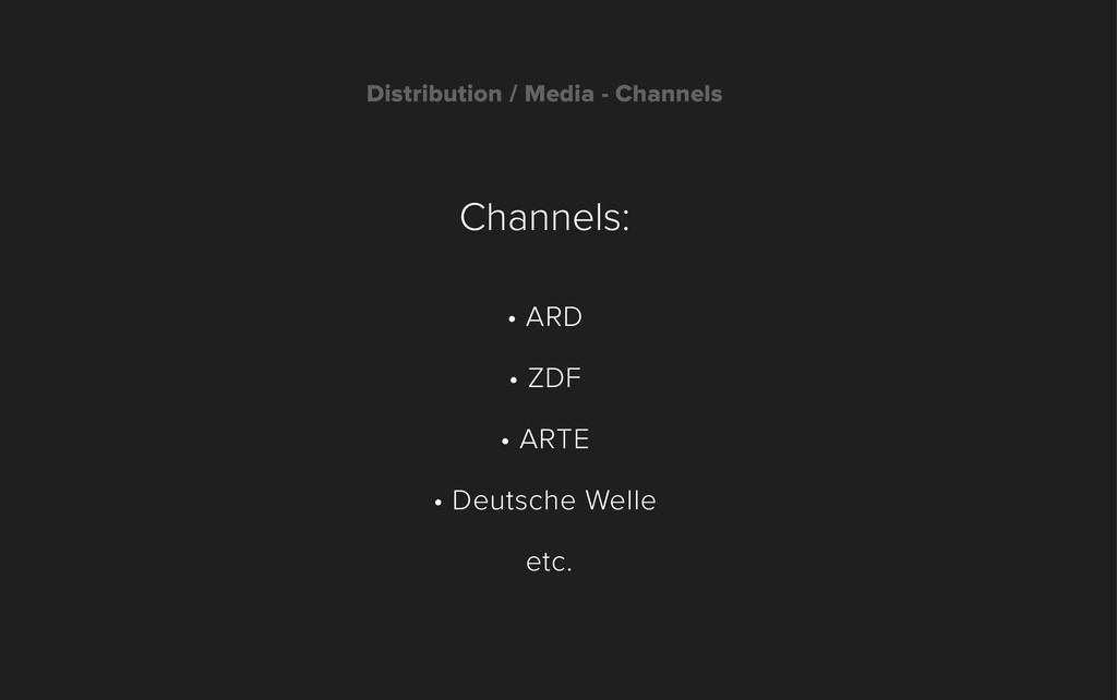 Channels: • ARD • ZDF • ARTE • Deutsche Welle e...