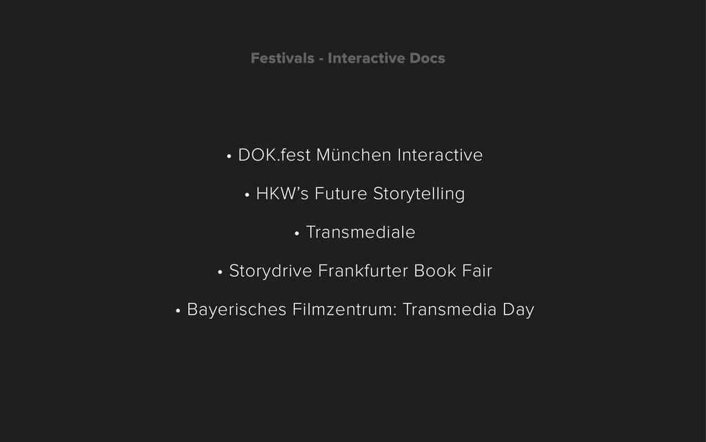 Festivals - Interactive Docs • DOK.fest München...