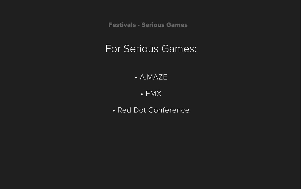 Festivals - Serious Games For Serious Games: • ...