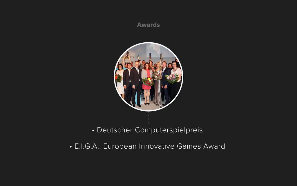 • Deutscher Computerspielpreis • E.I.G.A.: Euro...