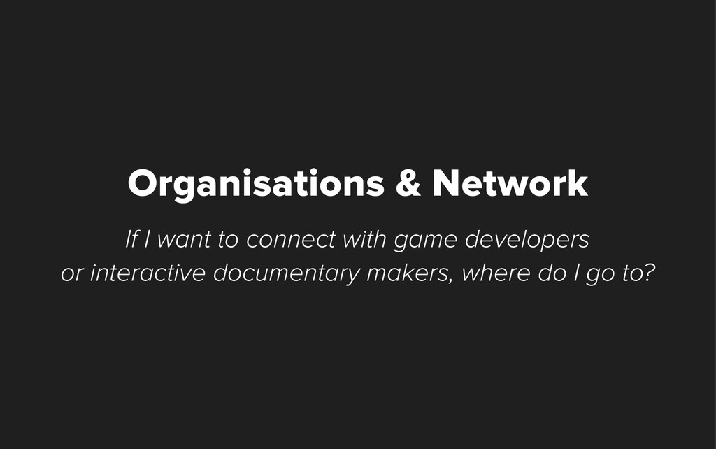 Organisations & Network If I want to connect wi...