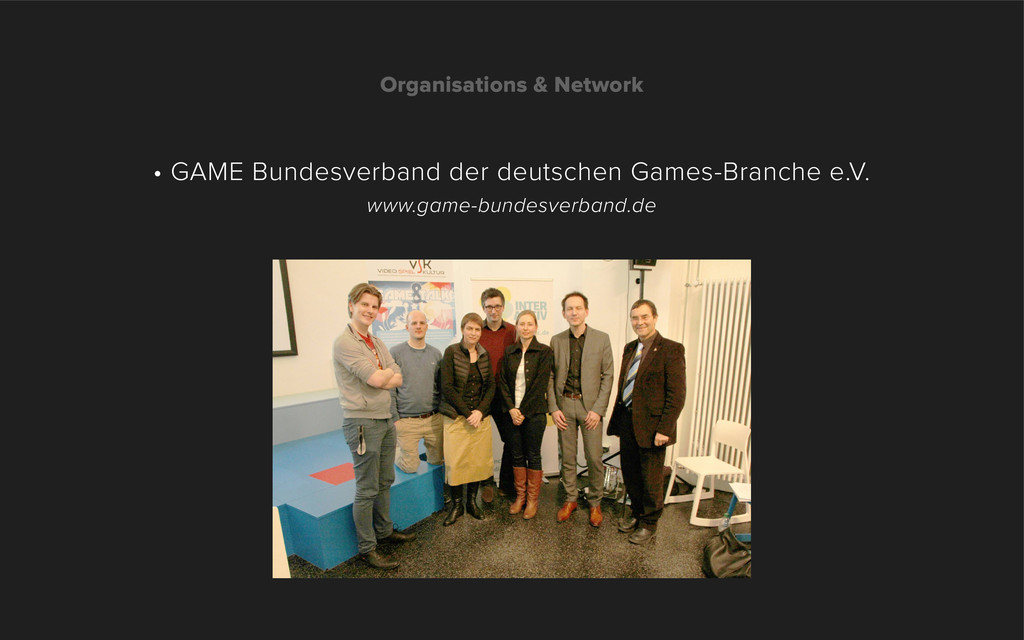 Organisations & Network • GAME Bundesverband de...