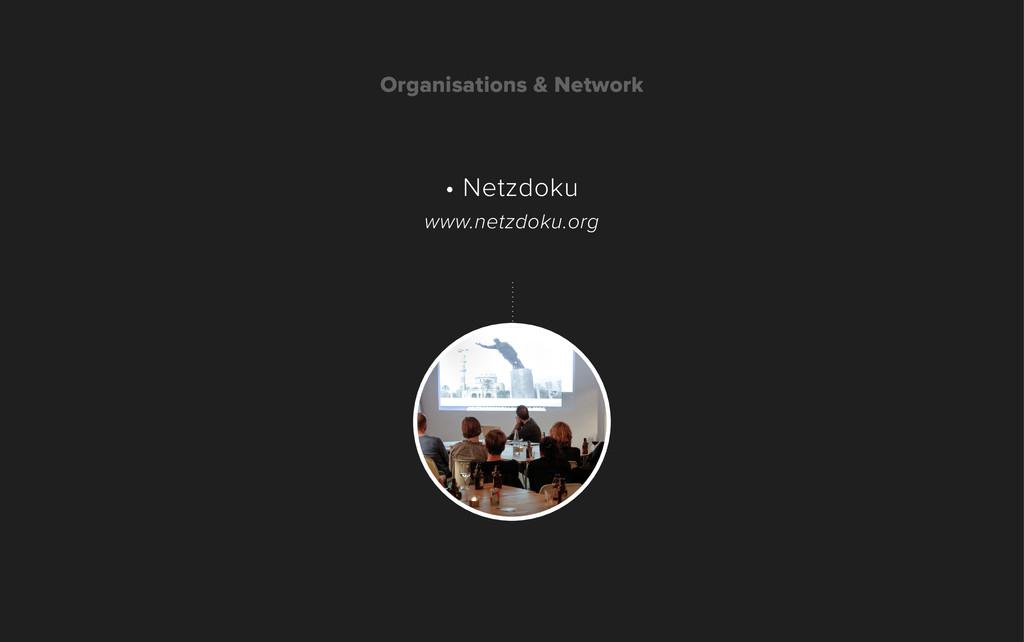 Organisations & Network • Netzdoku www.netzdoku...