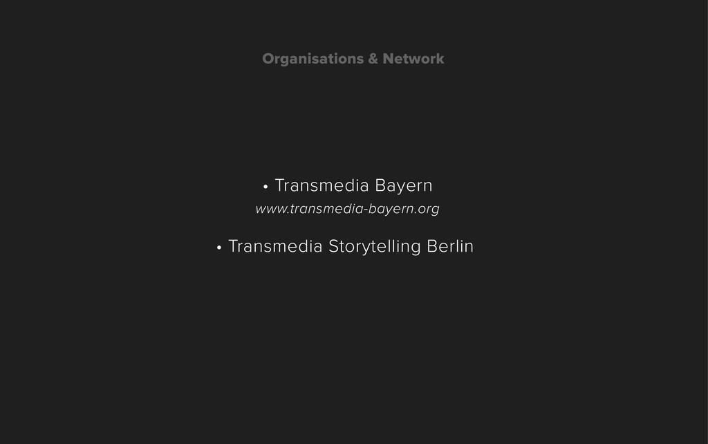 • Transmedia Bayern www.transmedia-bayern.org •...