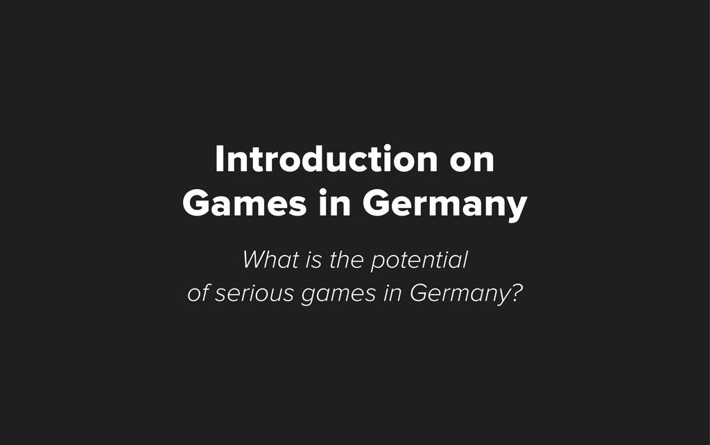 What is the potential of serious games in Germa...