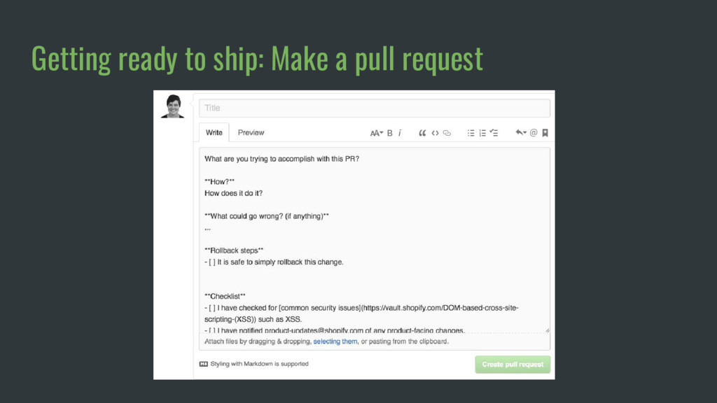 Getting ready to ship: Make a pull request