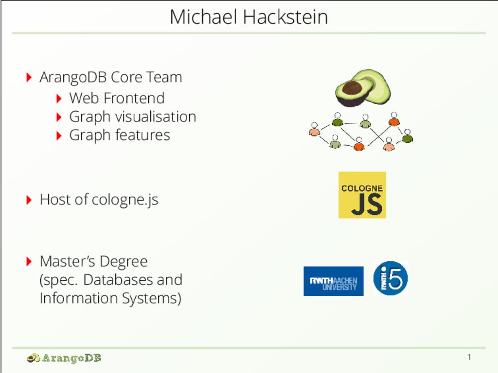 Michael Hackstein ArangoDB Core Team Web Fronte...
