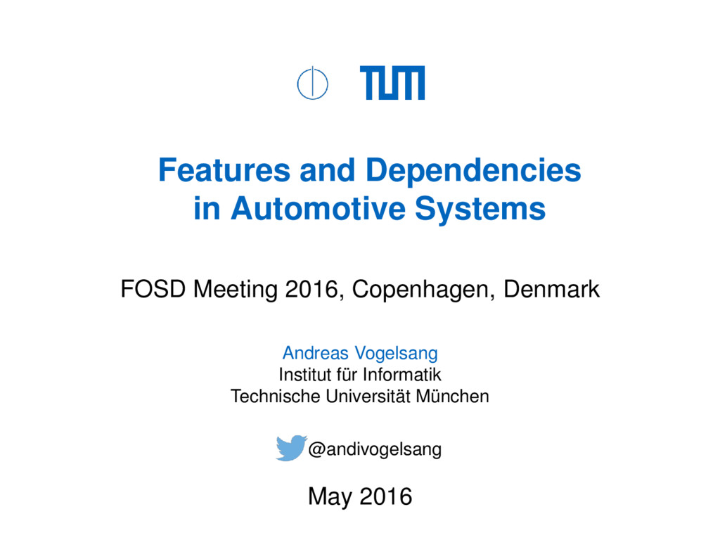 Features and Dependencies in Automotive Systems...