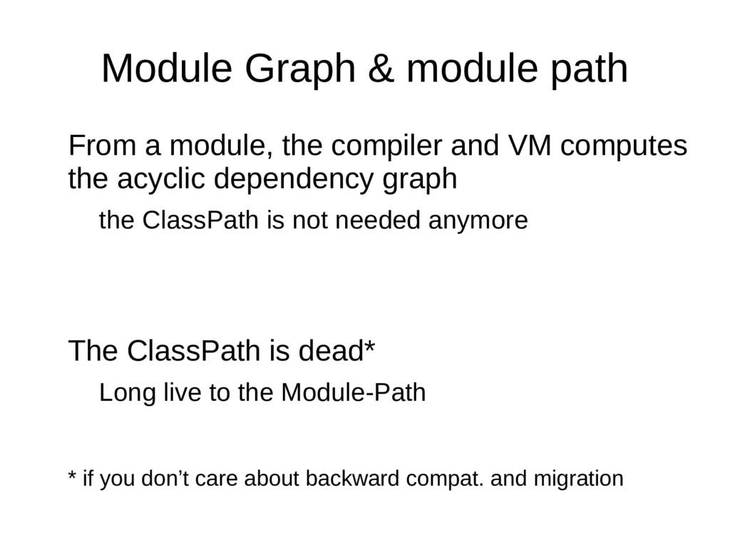 Module Graph & module path From a module, the c...