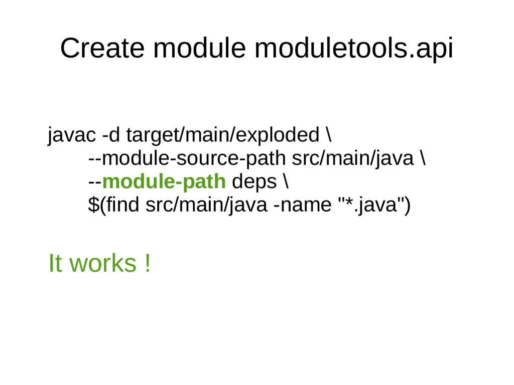 Create module moduletools.api javac -d target/m...