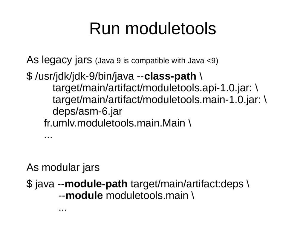Run moduletools As legacy jars (Java 9 is compa...