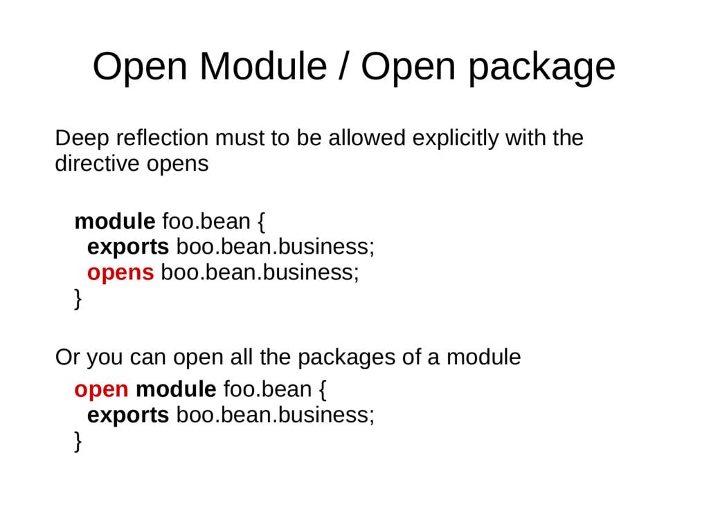 Open Module / Open package Deep reflection must...