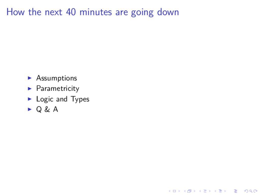 How the next 40 minutes are going down Assumpti...