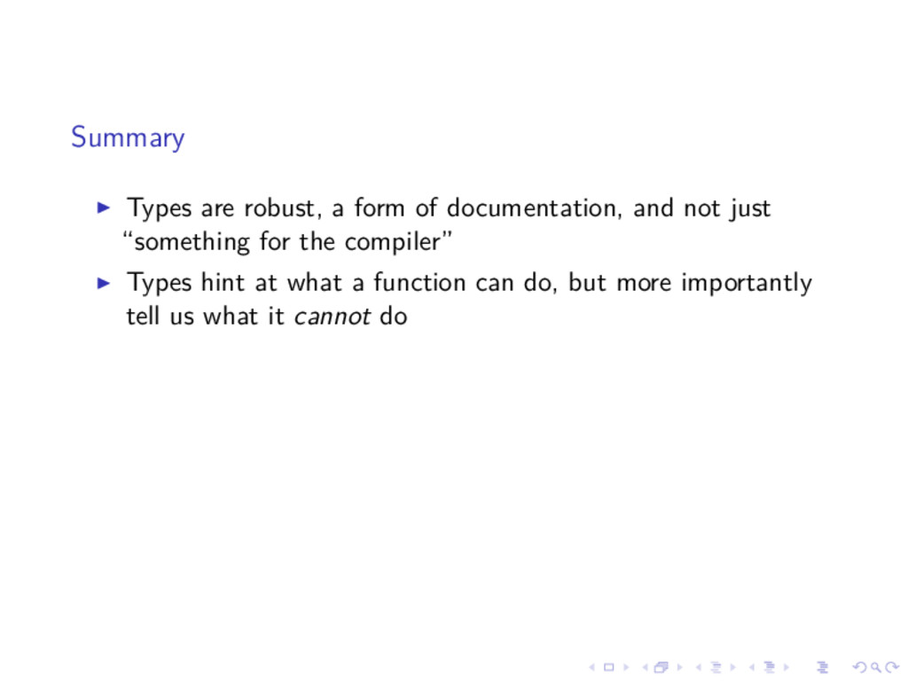 Summary Types are robust, a form of documentati...