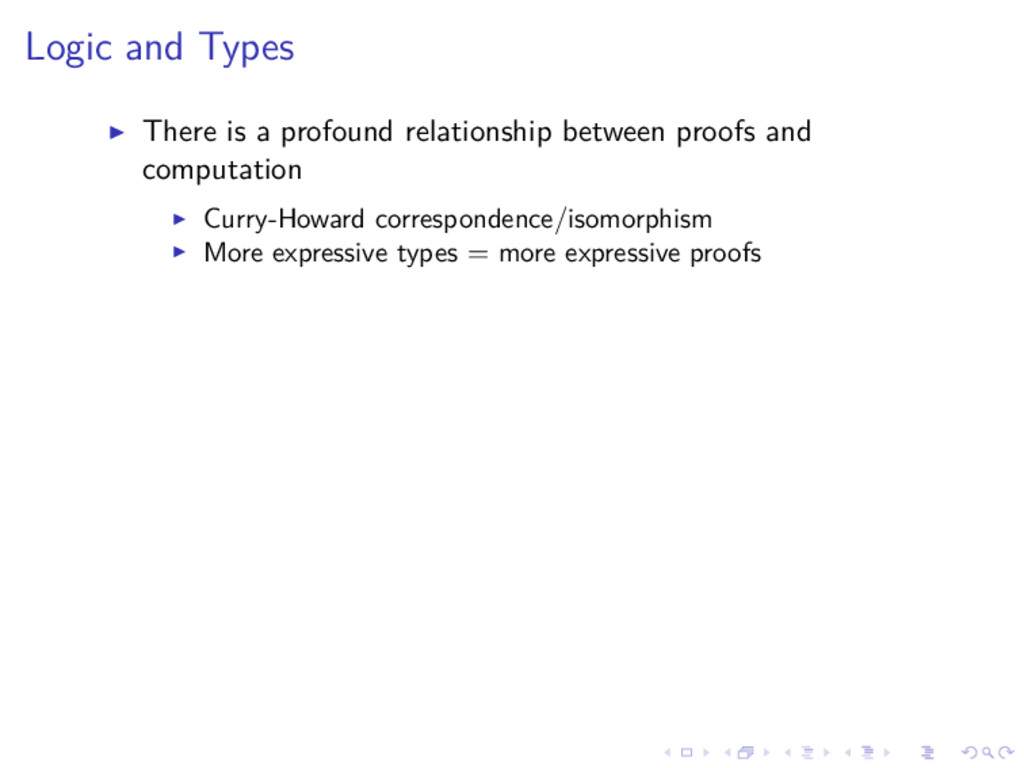 Logic and Types There is a profound relationshi...