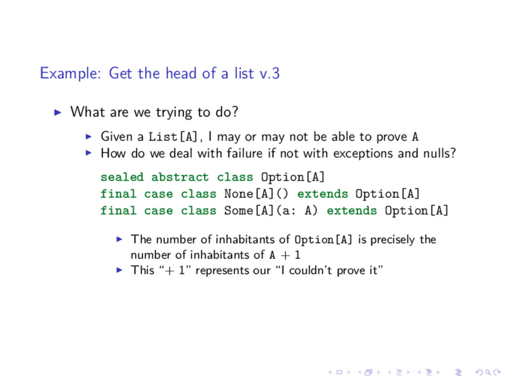 Example: Get the head of a list v.3 What are we...