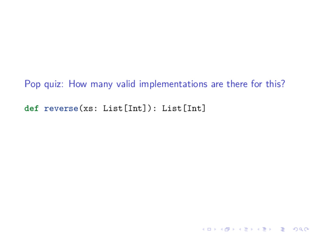 Pop quiz: How many valid implementations are th...