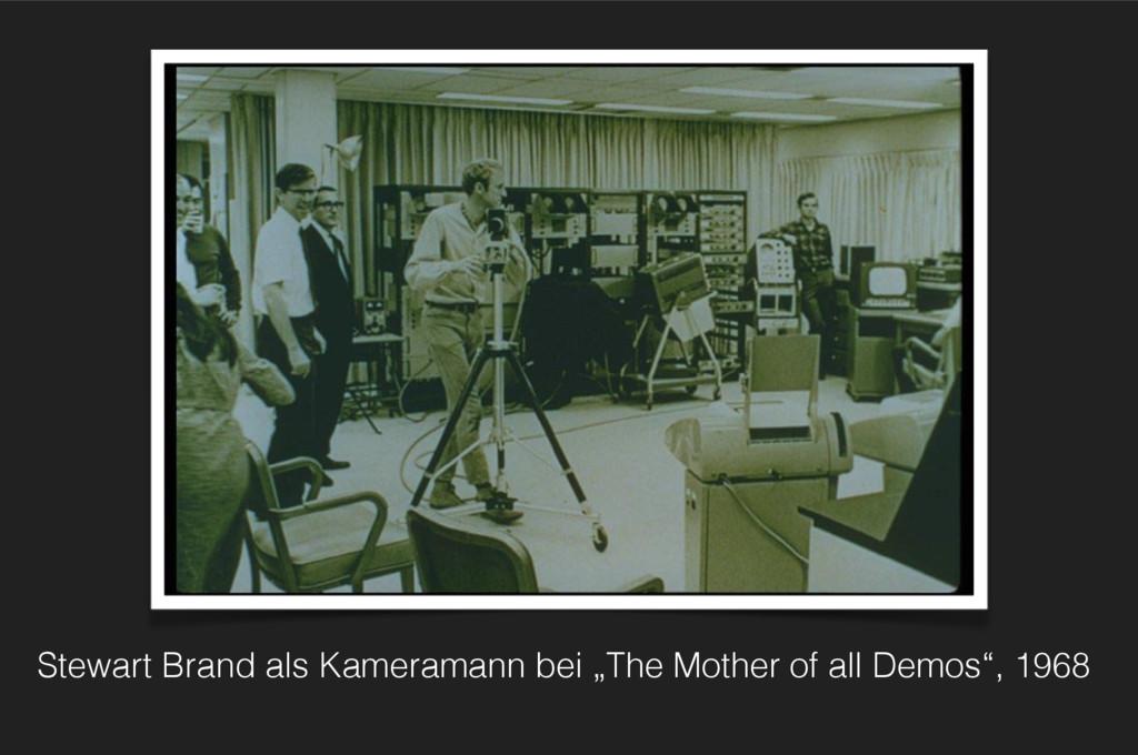 """The Demo Stewart Brand als Kameramann bei """"The ..."""