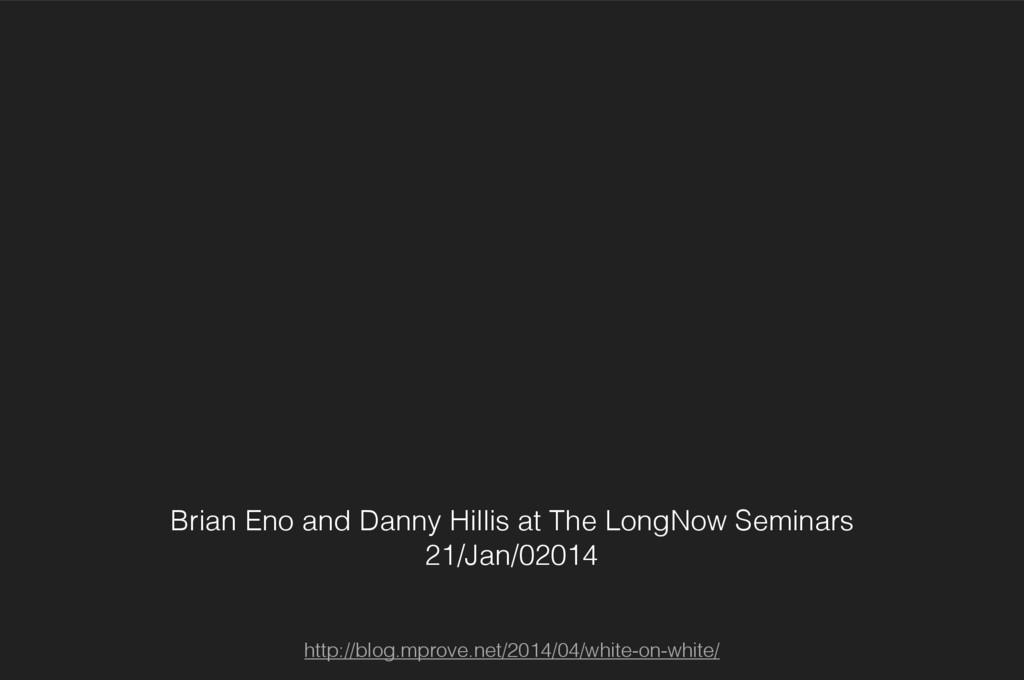 Brian Eno and Danny Hillis at The LongNow Semin...