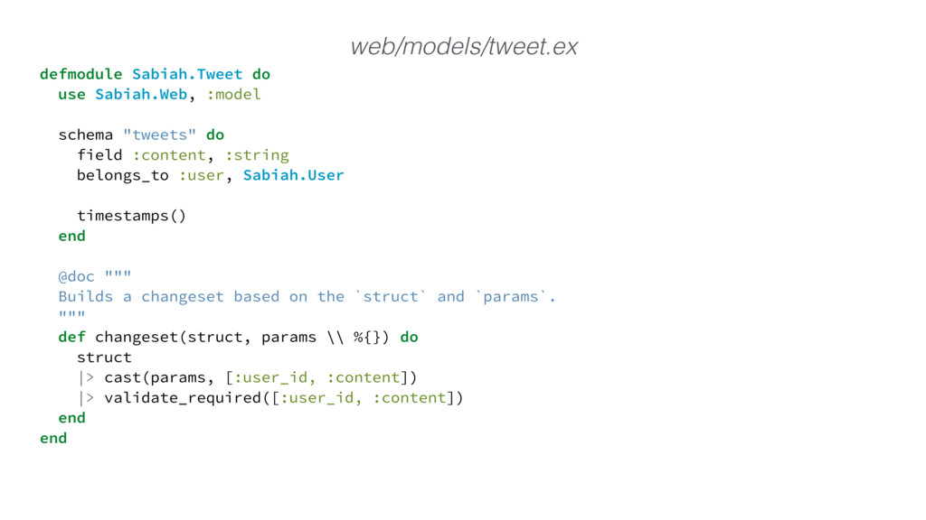 defmodule Sabiah.Tweet do use Sabiah.Web, :mode...