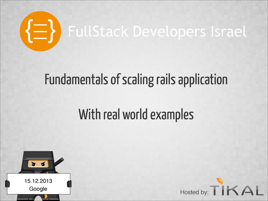 FullStack Developers Israel Hosted by: !1 Funda...