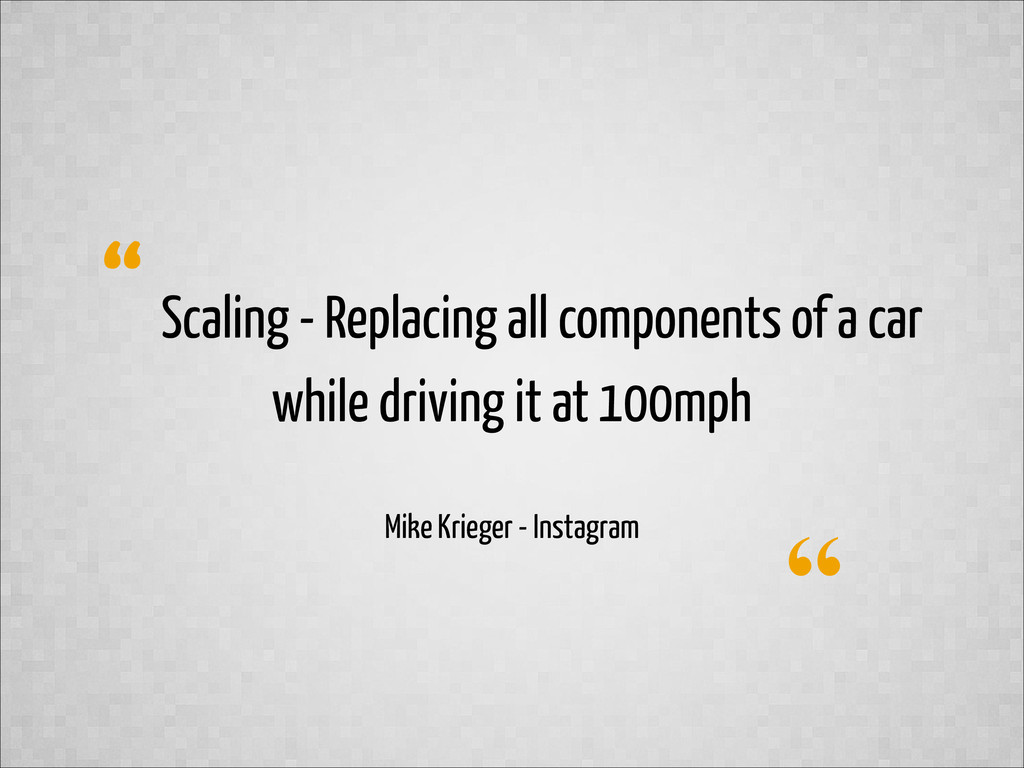 """"""" """" Scaling - Replacing all components of a car..."""