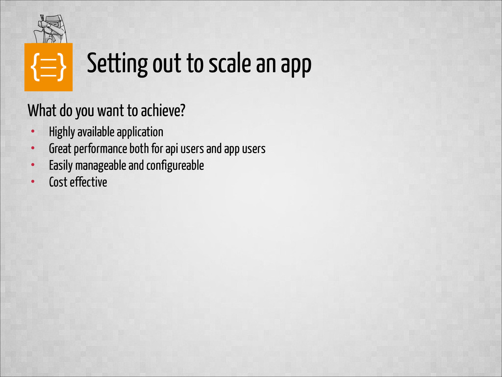 text Setting out to scale an app What do you wa...