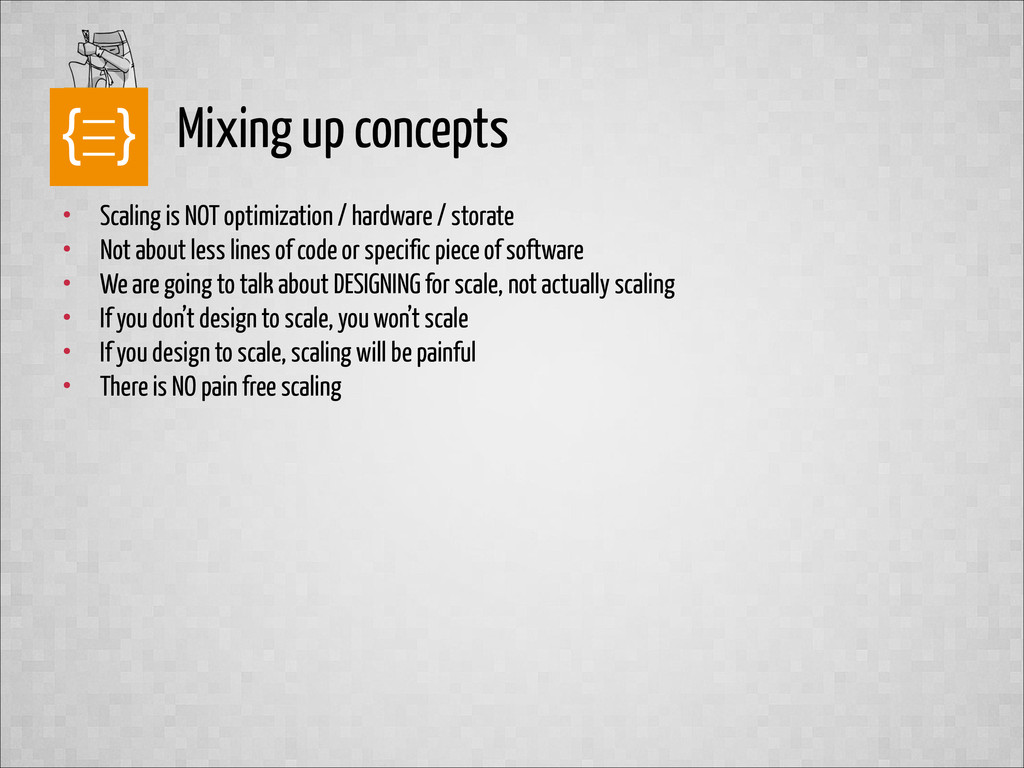 text Mixing up concepts • Scaling is NOT optimi...