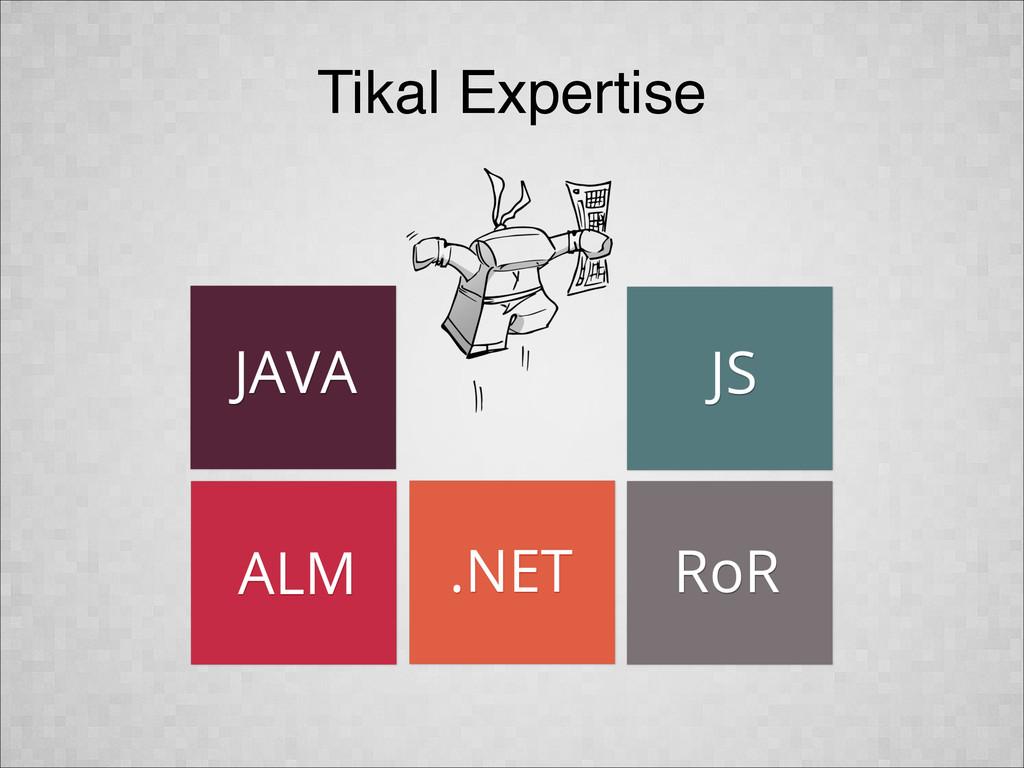 Tikal Expertise