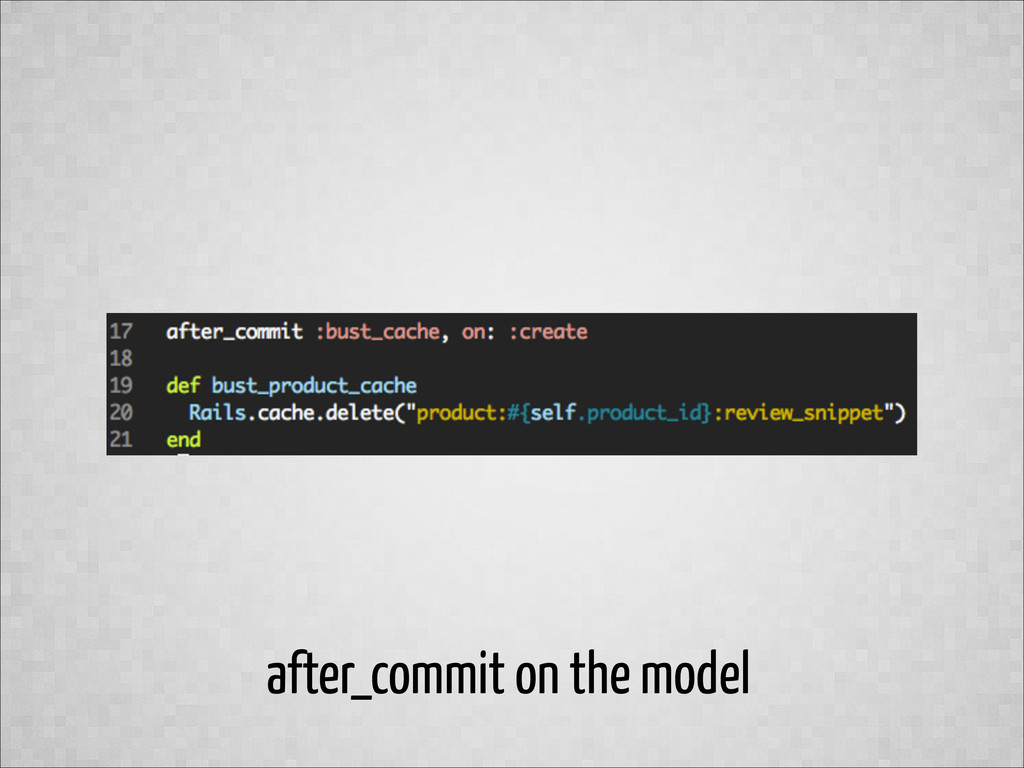 after_commit on the model