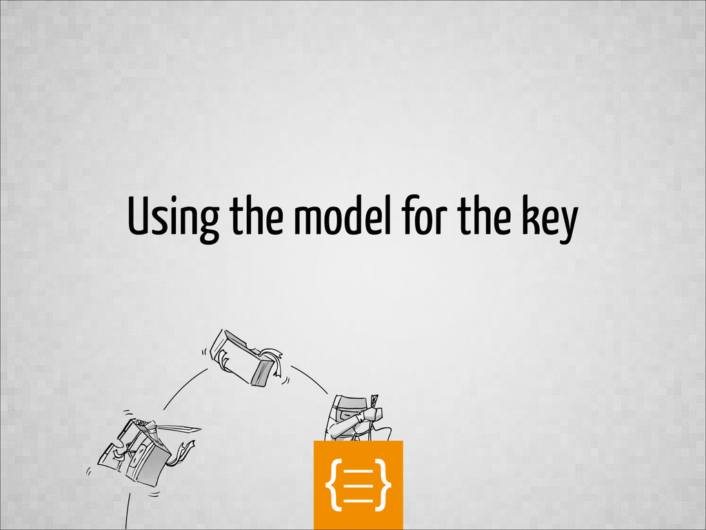 text Using the model for the key