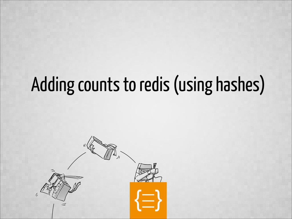 text Adding counts to redis (using hashes)