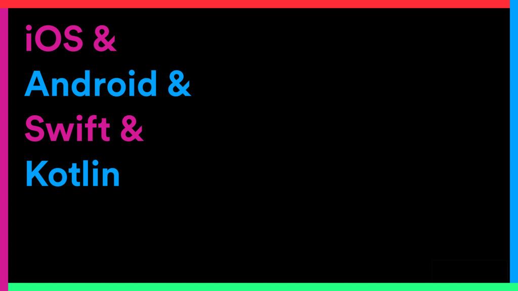 @skentphd iOS & Android & Swift & Kotlin