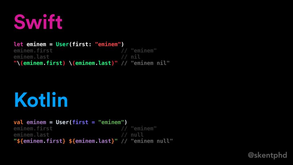 """@skentphd Swift let eminem = User(first: """"emine..."""