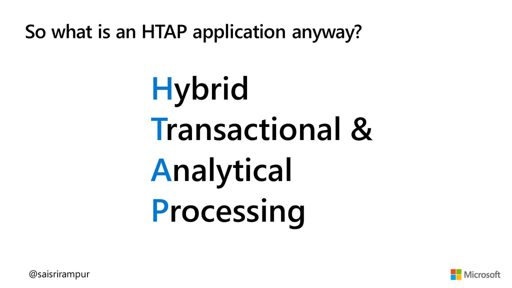 Hybrid Transactional & Analytical Processing So...