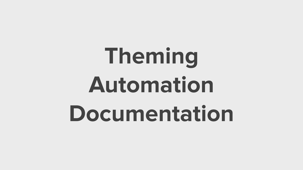Theming Automation Documentation